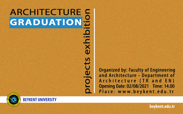2020-2021-spring-term-department-of-architecture-graduation-projects-exhibition