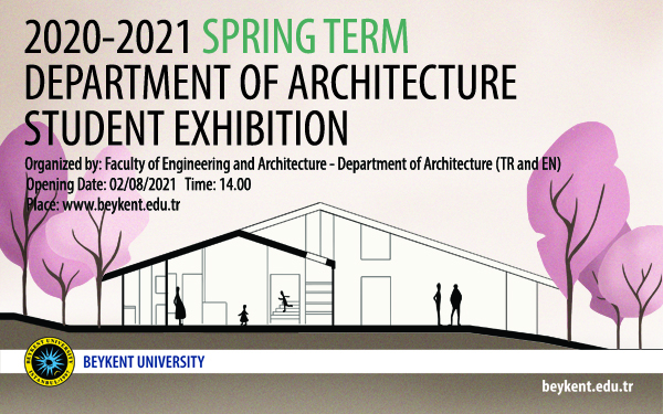 2020-2021-spring-term-department-of-architecture-student-exhibition