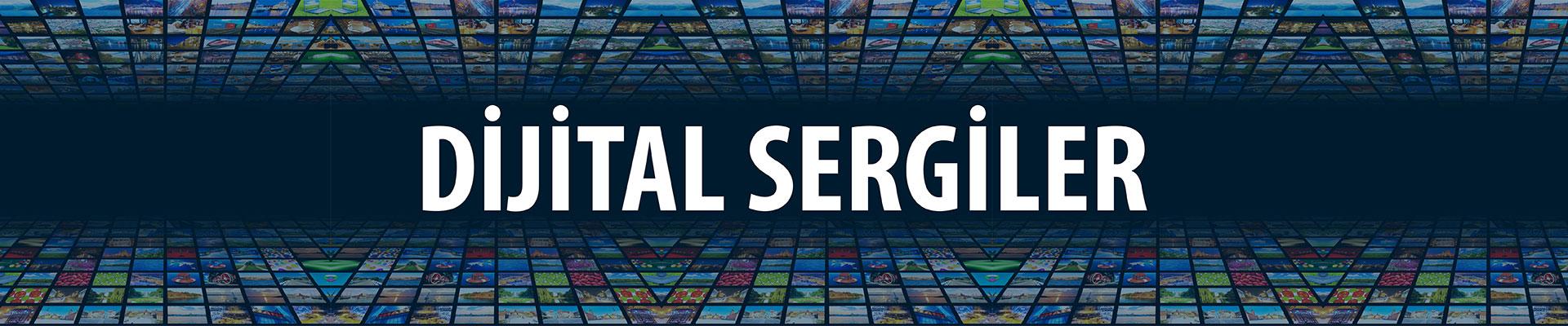 Dijital Sergiler